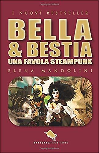 Bella & Bestia di Elena Mandolini