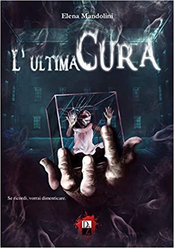 L'Ultima Cura di Elena Mandolini